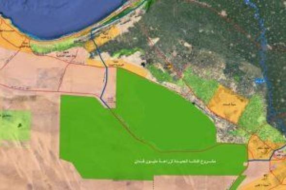 """""""الدلتا الجديدة"""".. المشروع الأضخم فى المجال الزراعى بمصر"""
